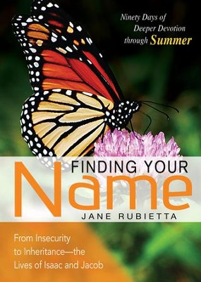 Finding Your Name: Ninety Days of Deeper Devotion through Summer - eBook  -     By: Jane Rubietta