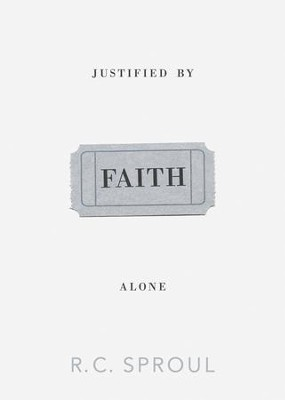 Justified by Faith Alone - eBook  -     By: R.C. Sproul