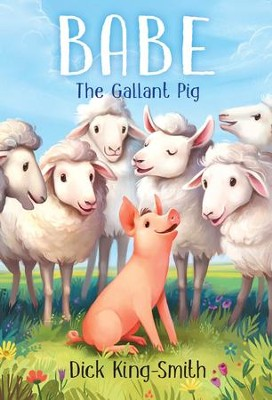 Babe: The Gallant Pig - eBook  -     By: Dick King-Smith     Illustrated By: Maggie Kneen