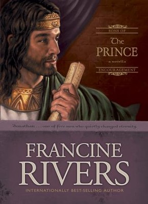 The Prince: Jonathan - eBook  -     By: Francine Rivers