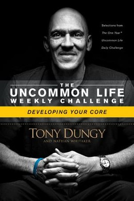 Developing Your Core - eBook  -     By: Tony Dungy, Nathan Whitaker