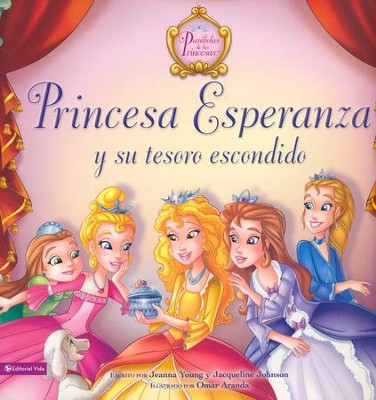 Princesa Esperanza y su Tesoro Escondido  (Princess Hope and the Hidden Treasure)  -     By: Jeanna Young, Jacqueline Johnson