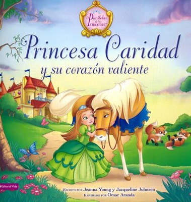 Princesa Caridad y Su Corazón Valiente  (Princess Charity's Courageous Heart)  -     By: Jacqueline Johnson