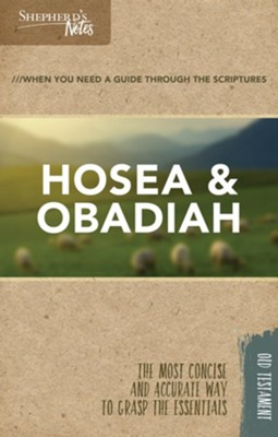 Shepherd's Notes: Hosea, Obadiah  -     By: Robert Lintzenich