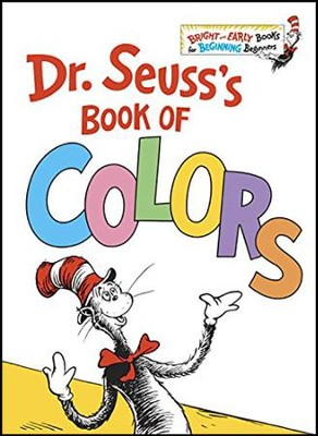 Dr. Seuss's Book of Colors  -     By: Dr. Seuss