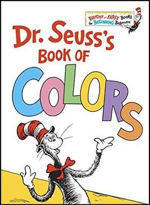 Dr. Seuss\'s Book of Colors: Dr. Seuss: 9781524766184 - Christianbook.com