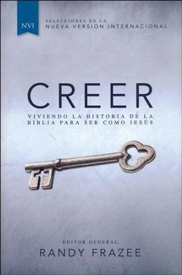 Creer, NVI  (Believe, NVI)  -     By: Randy Frazee