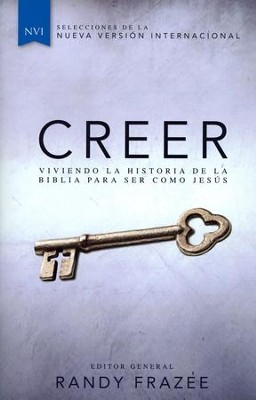 Creer, NVI: Viviendo la Historia de la Biblia ...  (Believe, NVI: Living the Story of the Bible ...)  -     Edited By: Randy Frazee