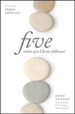Five Traits of a Christ Follower - eBook  -     By: Doug Nuenke, Jerry Bridges