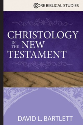 Christology in the New Testament  -     By: David L. Bartlett