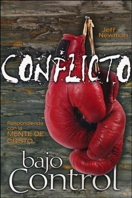Conflicto Bajo Control, Conflict Under Control  -     By: Jeff Newman
