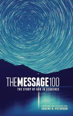 The Message 100 Devotional Bible: The Story of God in Sequence - eBook  -     By: Eugene H. Peterson
