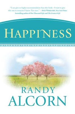 Happiness - eBook  -     By: Randy Alcorn