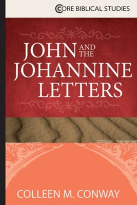 John and the Johannine Letters  -     By: Colleen M. Conway