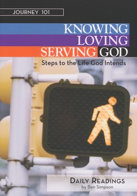 Journey 101: Steps to the Life God Intends - Daily Readings  -     By: Carol Cartmill, Jeff Kirby, Michelle Kirby, Ben Simpson