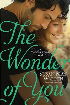 The Wonder of You - eBook  -     By: Susan May Warren