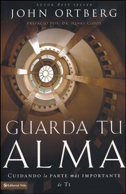 Guarda Tu Alma  (Soul Keeping)  -     By: John Ortberg