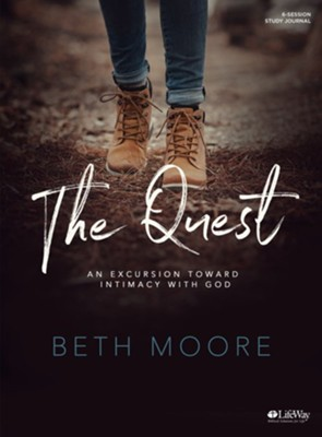 The Quest: An Excursion Toward Intimacy with God, Study Journal  -     By: Beth Moore