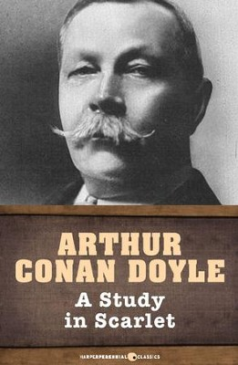 A Study in Scarlet - eBook  -     By: Sir Arthur Conan Doyle