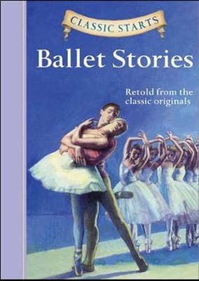 Ballet Stories  -     Edited By: Diane Namm     Illustrated By: Eric Freeberg