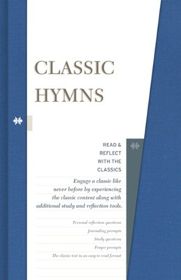 Classic Hymns: Read & Reflect with the Classics   -