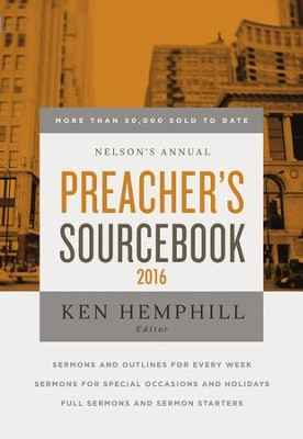Nelson's Annual Preacher's Sourcebook 2016 - eBook  -     By: Ken S. Hemphill