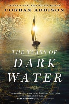 The Tears of Dark Water - eBook  -     By: Corban Addison