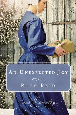An Unexpected Joy: An Amish Christmas Gift Novella - eBook  -     By: Amy Clipston
