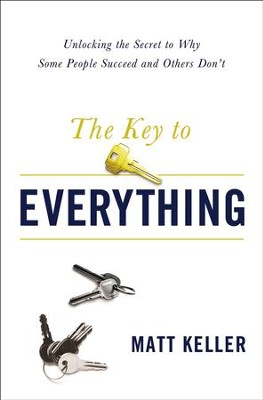 The Key to Everything: Unlocking the Life You Dream of Living - eBook  -     By: Matt Keller
