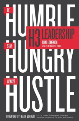 H3 Leadership: Be Humble. Stay Hungry. Always Hustle. - eBook  -     By: Brad Lomenick, Jim Collins