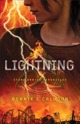 Lightning (Stone Braide Chronicles Book #2): A Novel - eBook  -     By: Bonnie S. Calhoun