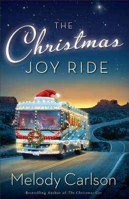The Christmas Joy Ride - eBook  -     By: Melody Carlson