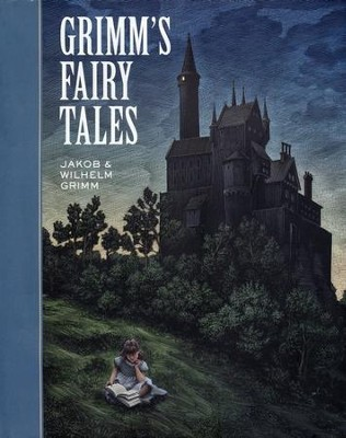 Grimm's Fairy Tales  -     By: Jakob Grimm, Wilhelm Grimm