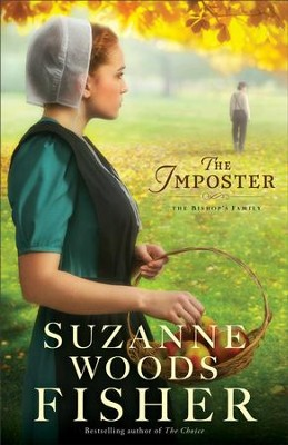 The Imposter (The Bishop's Family Book #1): A Novel - eBook  -     By: Suzanne Woods Fisher