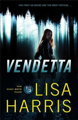 Vendetta (The Nikki Boyd Files Book #1): A Novel - eBook  -     By: Lisa Harris