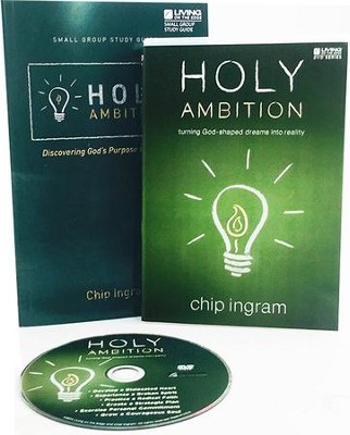 Holy Ambition Personal Study Guide Kit (1 DVD Set & 1  Study Guide)  -     By: Chip Ingram