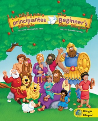 Biblia para principiantes bilingue: Historias biblicas para nioos/Beginners Bible Bilingual English/Spanish  -     By: Kelly Pulley