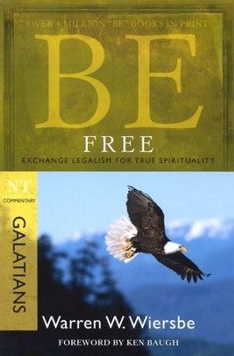Be Free (Galatians)  -     By: Warren W. Wiersbe