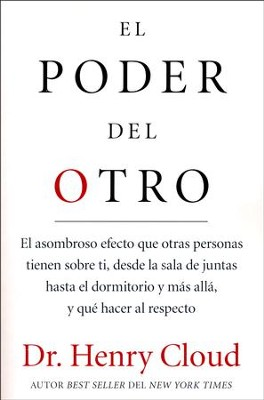 El Poder del Otro  (The Power of the Other)  -     By: Dr. Henry Cloud