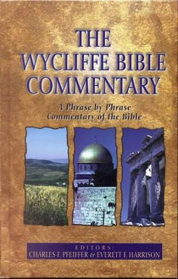 The Wycliffe Bible Commentary - eBook  -     Edited By: Charles F. Pfeiffer, Everett F. Harrison     By: Charles Pfeiffer & E.F. Harrison, eds.