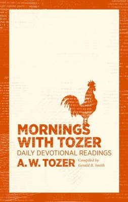 Mornings with Tozer: Daily Devotional Readings - eBook  -     By: A.W. Tozer