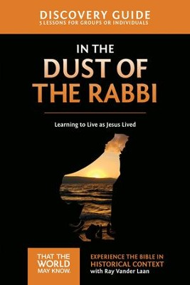 In the Dust of the Rabbi Discovery Guide: Learning to Live as Jesus Lived - eBook  -     By: Ray Vander Laan