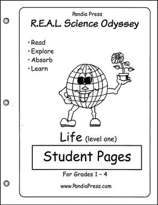 R.E.A.L. Science Odyssey: Life, Level 1 Student Pages   -     By: Terri Williams