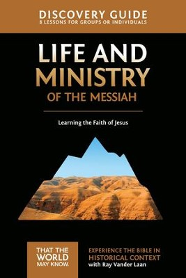 Life and Ministry of the Messiah Discovery Guide: Learning the Faith of Jesus - eBook  -     By: Ray Vander Laan
