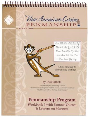 New American Cursive 3 (Famous Quotes & Lessons on  Manners)  -     By: Iris Hatfield