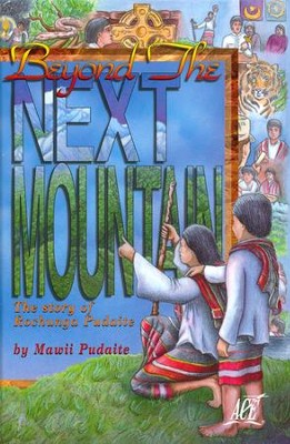 Beyond the Next Mountain Grade 6  -     By: Mawaii Pudaite