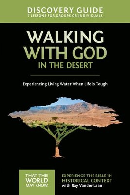 Walking with God in the Desert Discovery Guide: Experiencing Living Water When Life is Tough - eBook  -     By: Ray Vander Laan