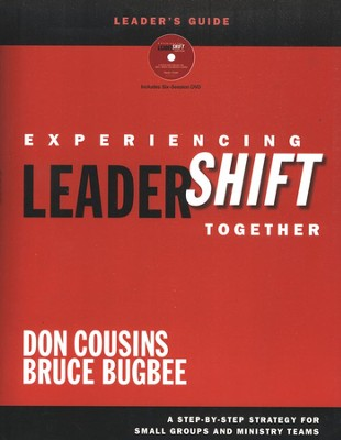 Experiencing LeaderShift Together Leader's Guide with DVD  -     By: Don Cousins, Bruce Bugbee