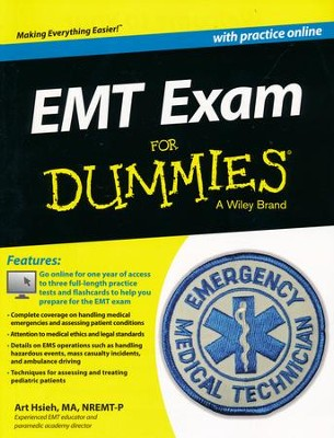 EMT Exam For Dummies (with Free Online Practice Tests)  -     By: Arthur Hsieh
