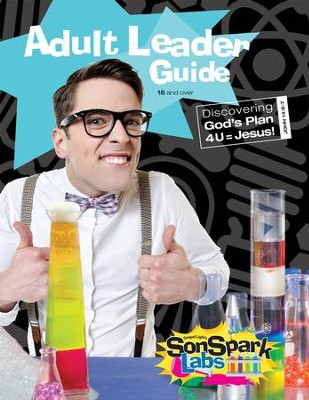 VBS 2015 SonSpark Labs - SonSpark Adult Leader Guide  -